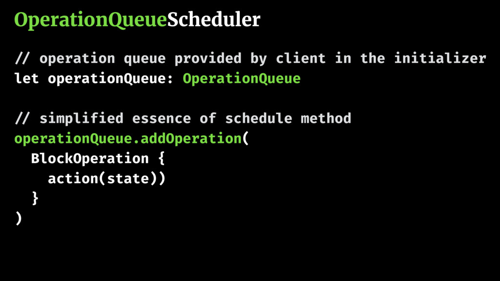 OperationQueueScheduler !// operation queue pro...