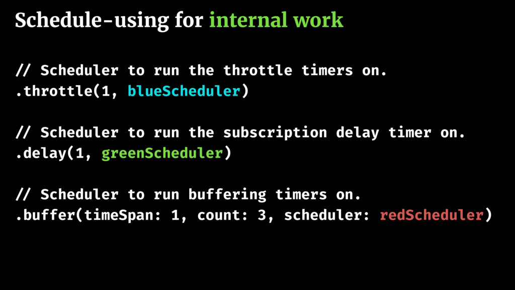 Schedule-using for internal work !// Scheduler ...