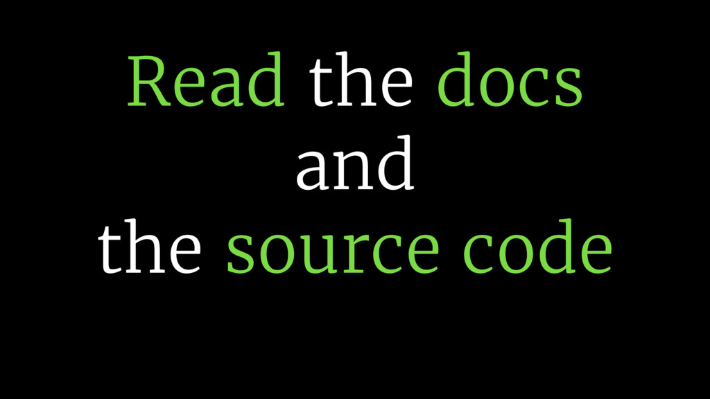 Read the docs 