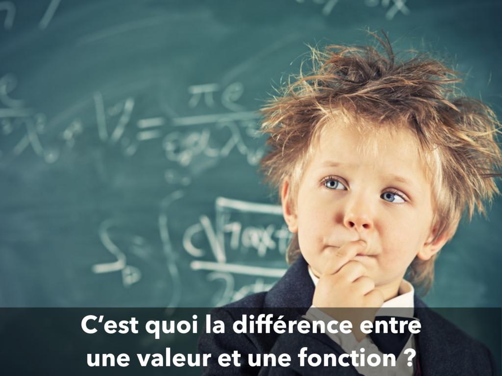 C'est quoi la différence entre une valeur et un...