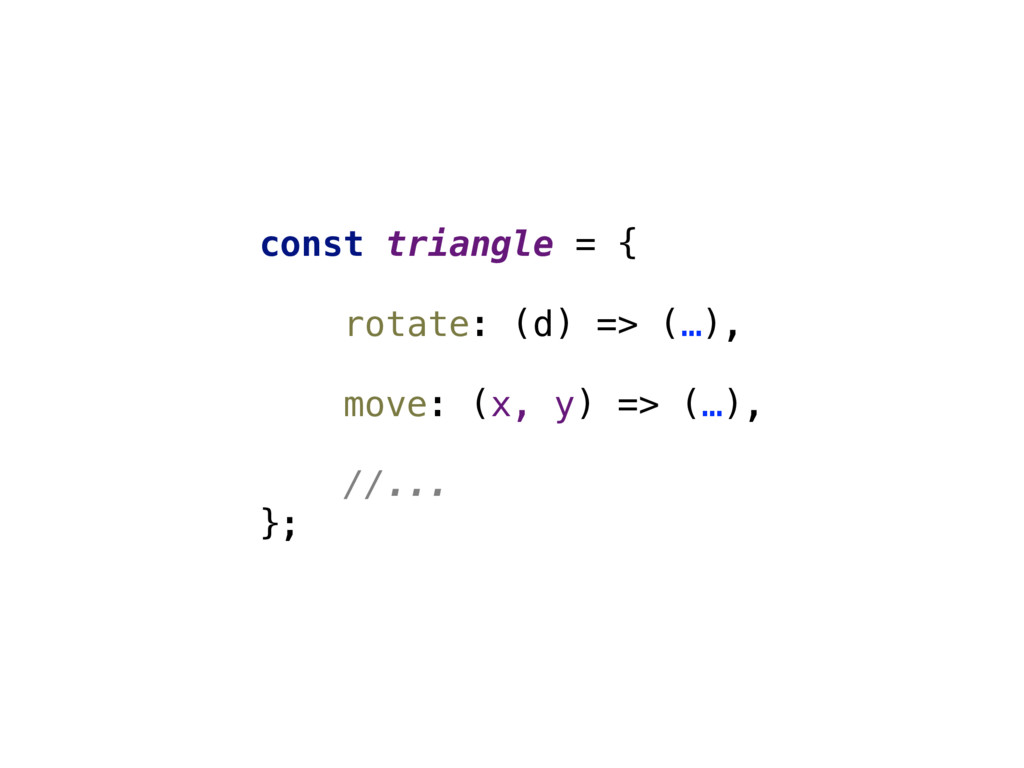 const triangle = {  rotate: (d) => (…),  mo...