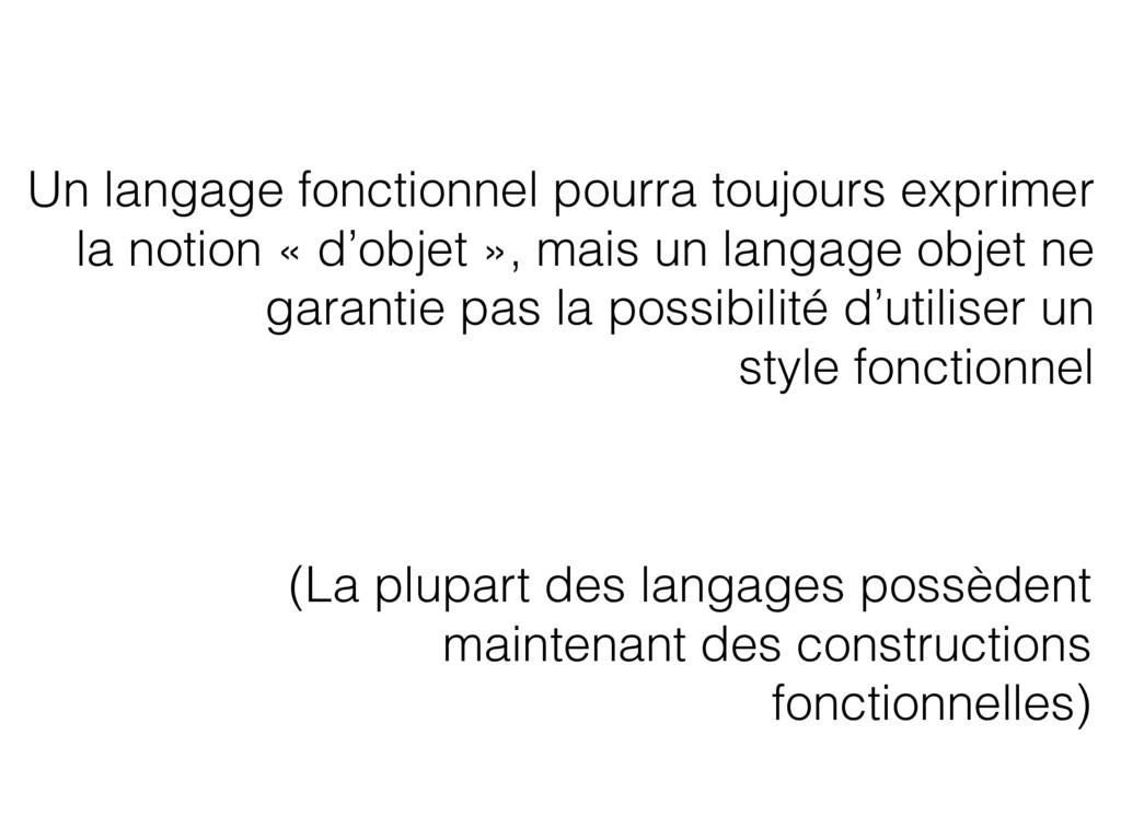Un langage fonctionnel pourra toujours exprimer...