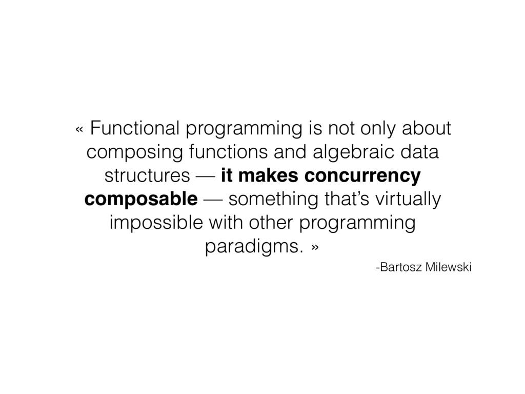 -Bartosz Milewski « Functional programming is n...