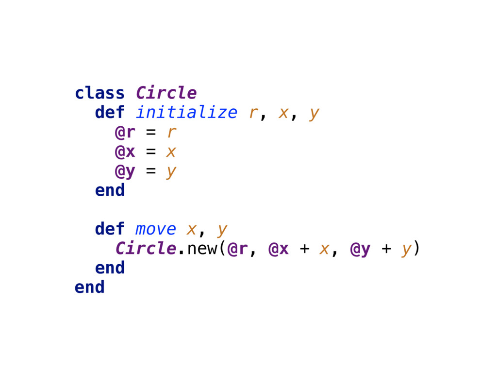 class Circle  def initialize r, x, y @r = r...