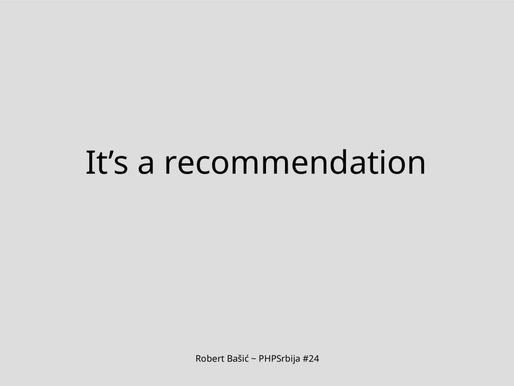 Robert Bašić ~ PHPSrbija #24 It's a recommendat...