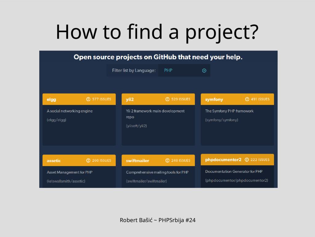 Robert Bašić ~ PHPSrbija #24 How to find a proj...
