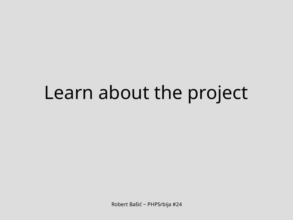 Robert Bašić ~ PHPSrbija #24 Learn about the pr...
