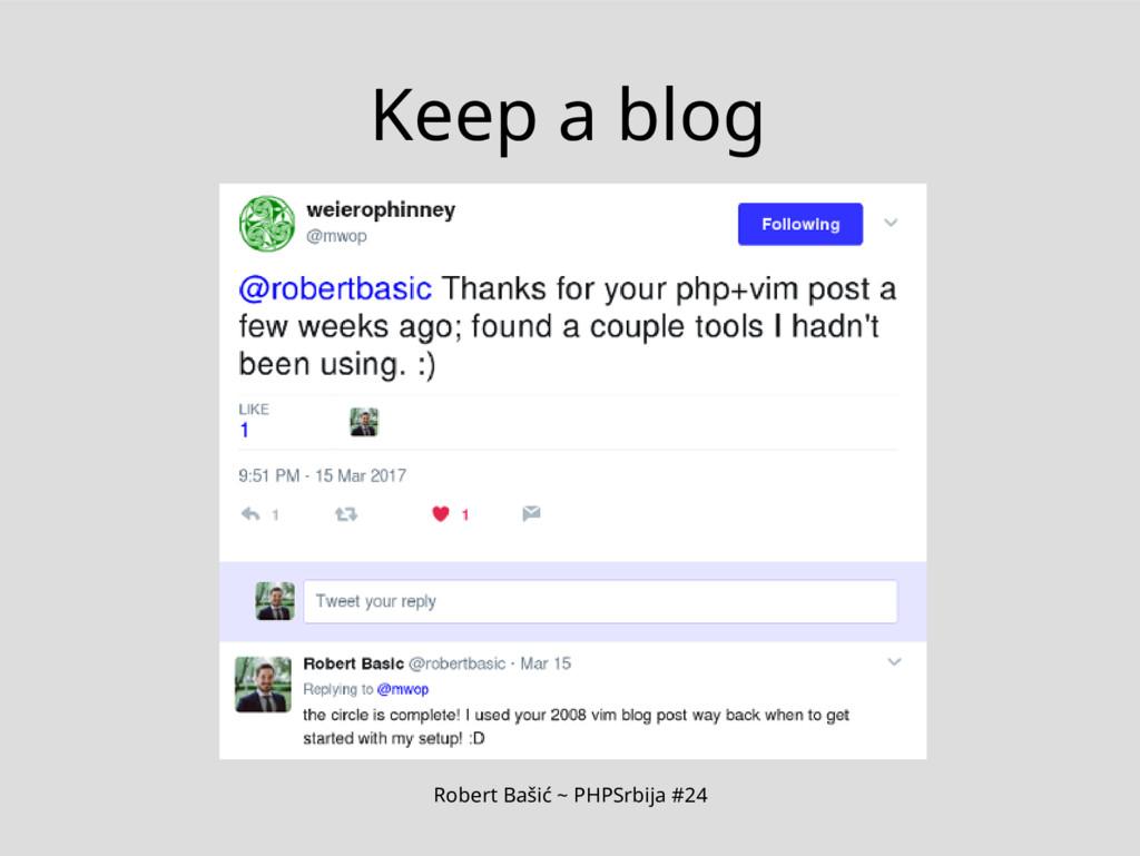 Robert Bašić ~ PHPSrbija #24 Keep a blog
