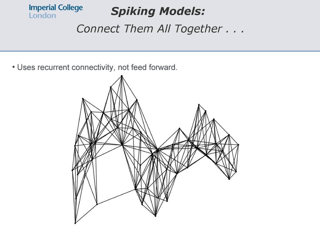 Spiking Models: Connect Them All Together . . ....