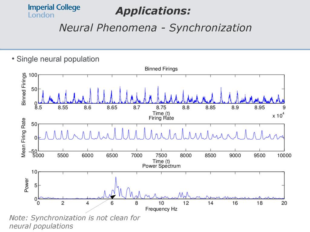 Applications: Neural Phenomena - Synchronizatio...
