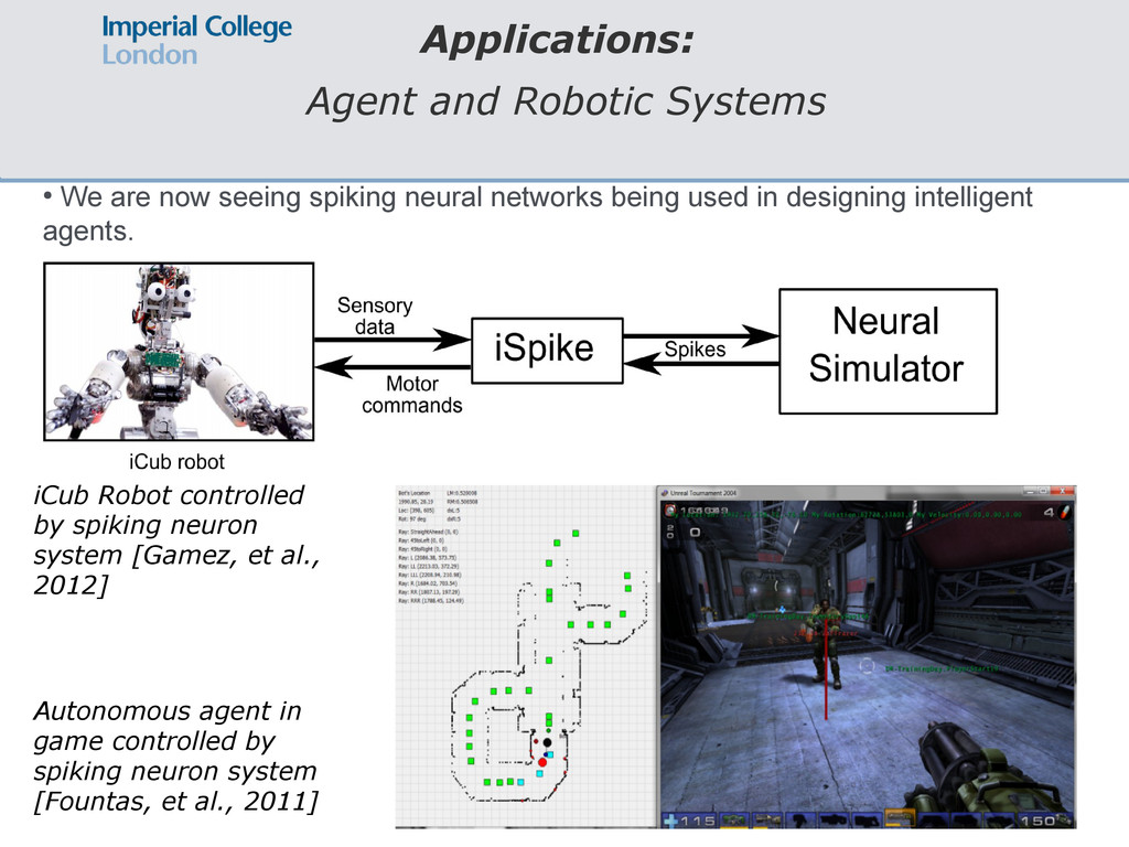 Applications: Agent and Robotic Systems ● We ar...