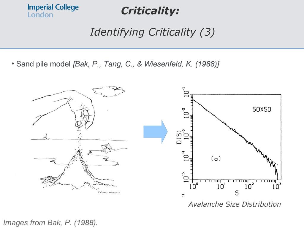 Criticality: Identifying Criticality (3) ● Sand...