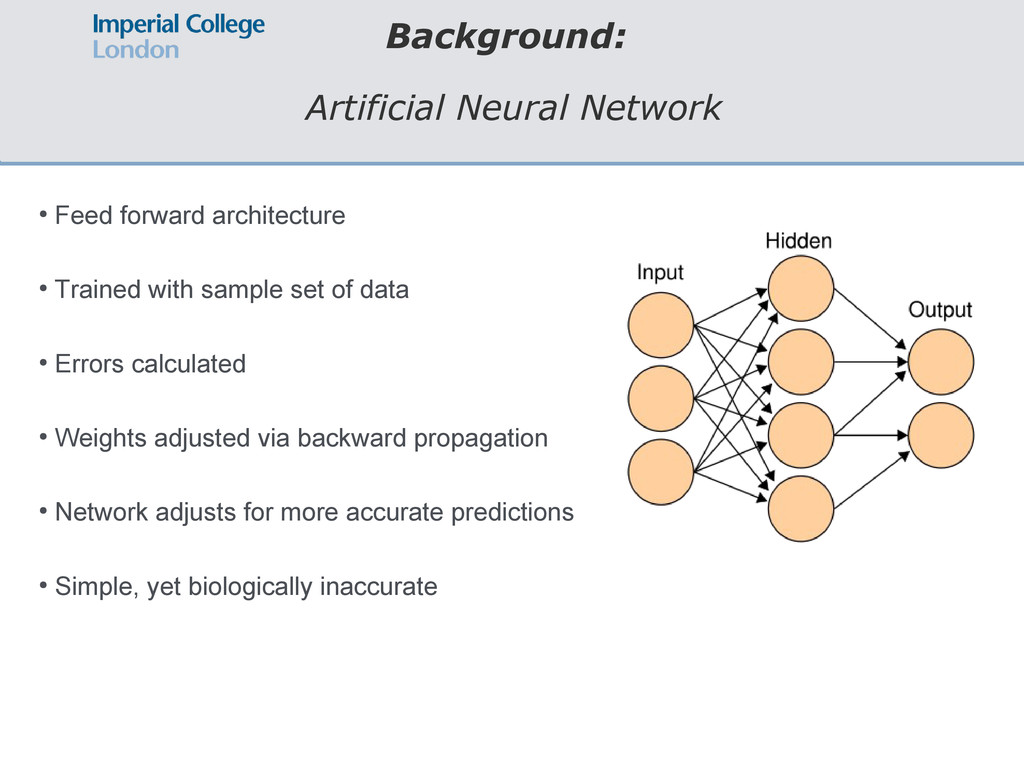 Background: Artificial Neural Network ● Feed fo...