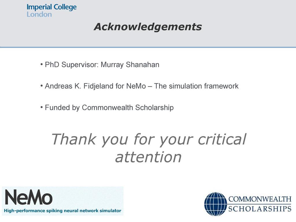 Acknowledgements ● PhD Supervisor: Murray Shana...