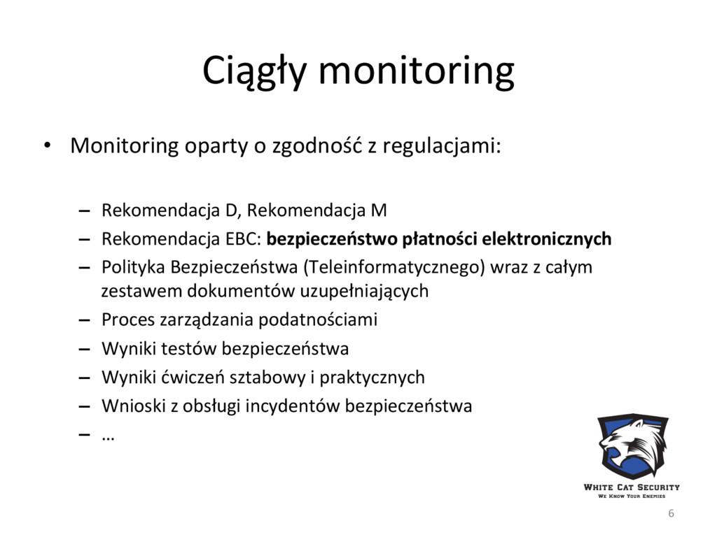 Ciągły monitoring  • Monitoring opart...