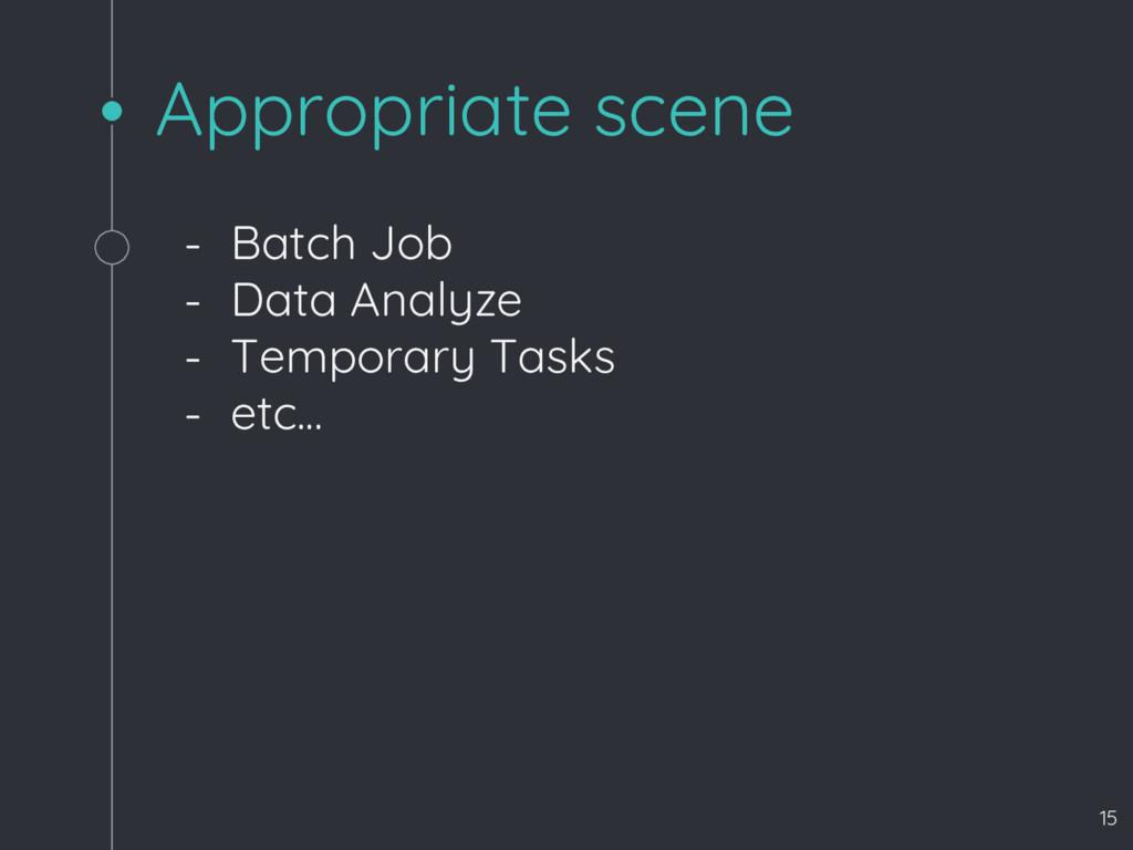 Appropriate scene - Batch Job - Data Analyze - ...