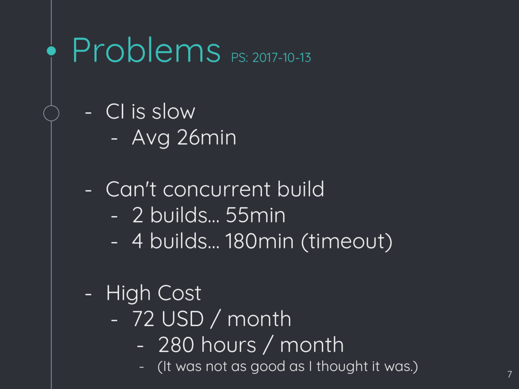 Problems PS: 2017-10-13 - CI is slow - Avg 26mi...