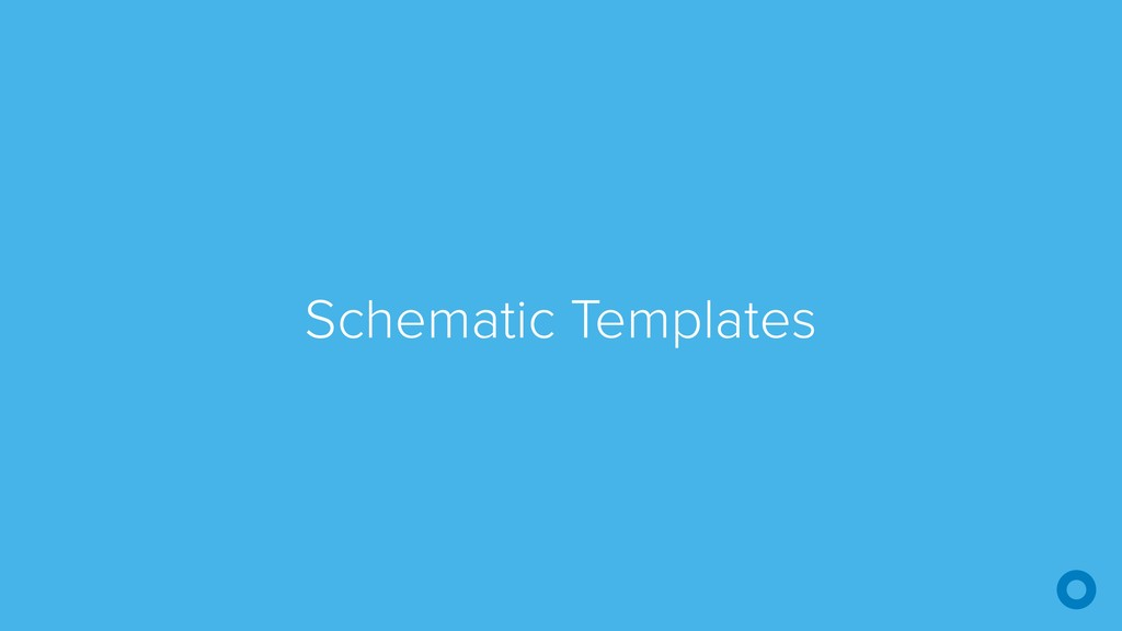 Schematic Templates
