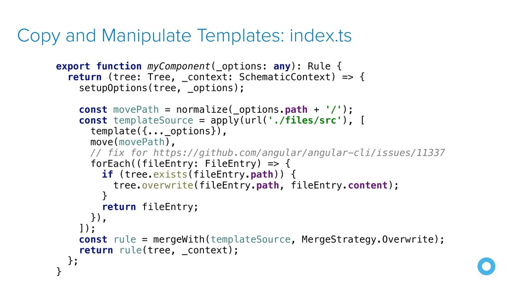 Copy and Manipulate Templates: index.ts export ...