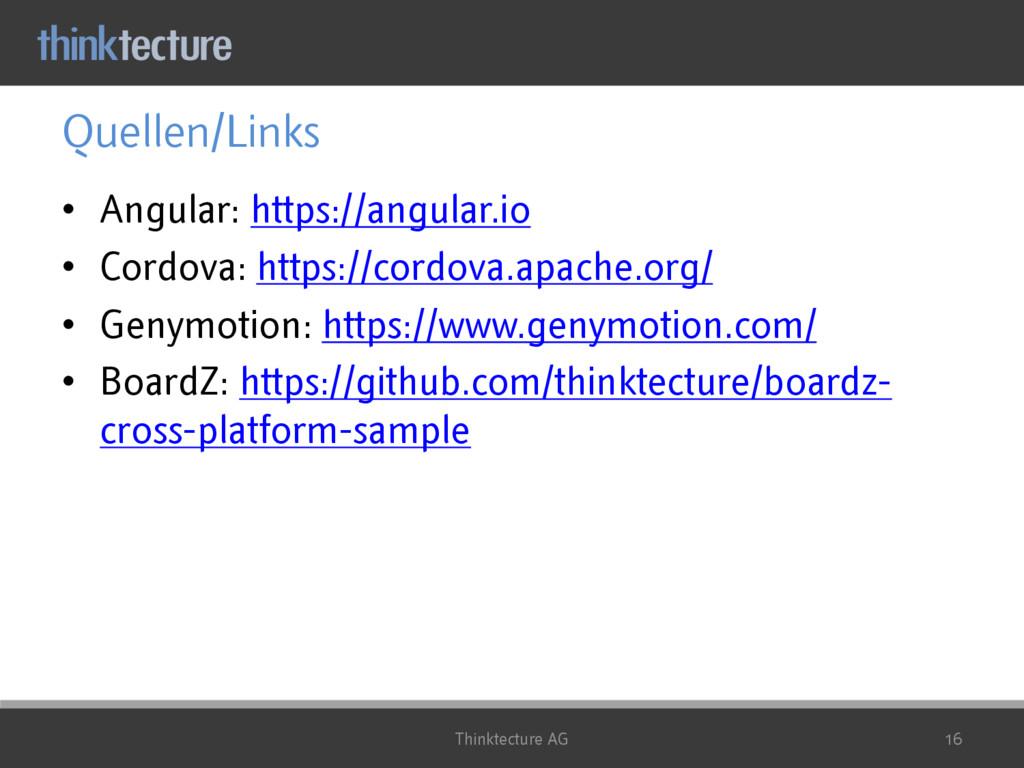 Quellen/Links • Angular: https://angular.io • C...