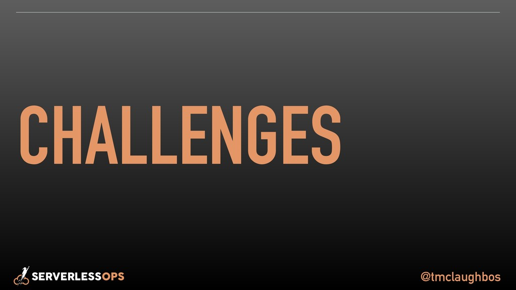 @tmclaughbos CHALLENGES