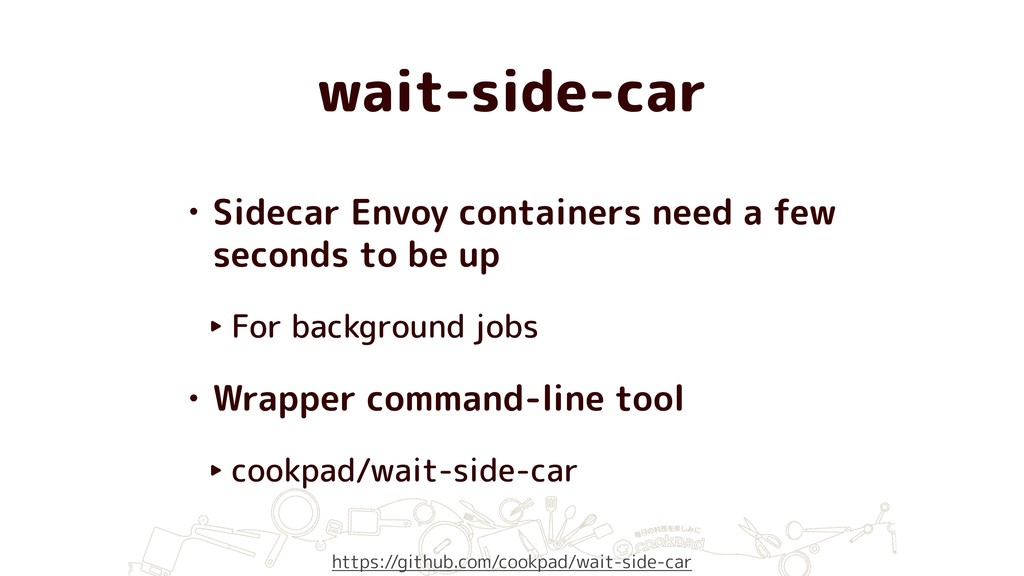 wait-side-car • Sidecar Envoy containers need a...