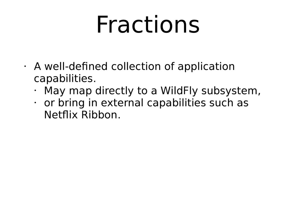 Fractions • A well-defined collection of applic...