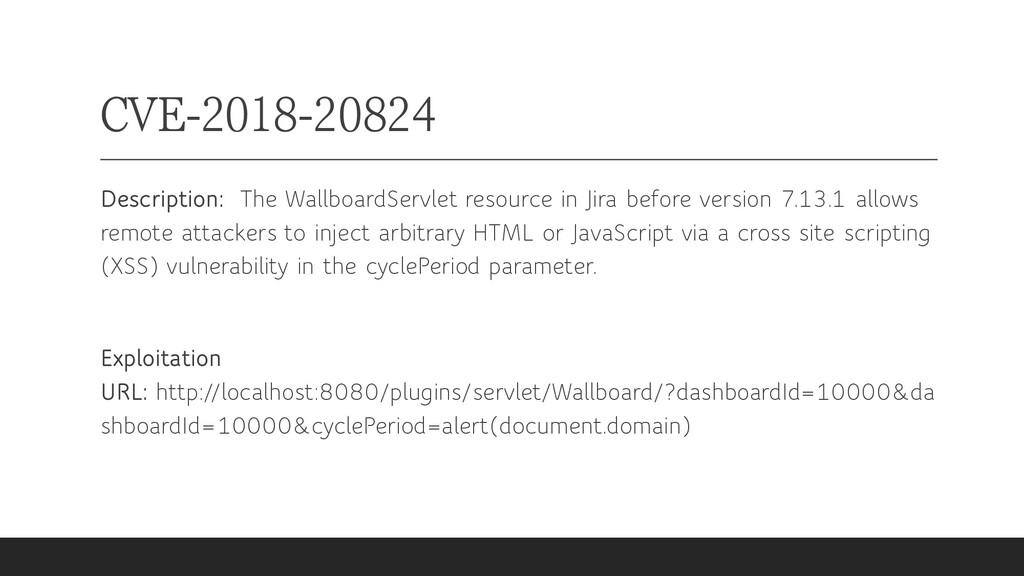 CVE-2018-20824 Description: The WallboardServle...