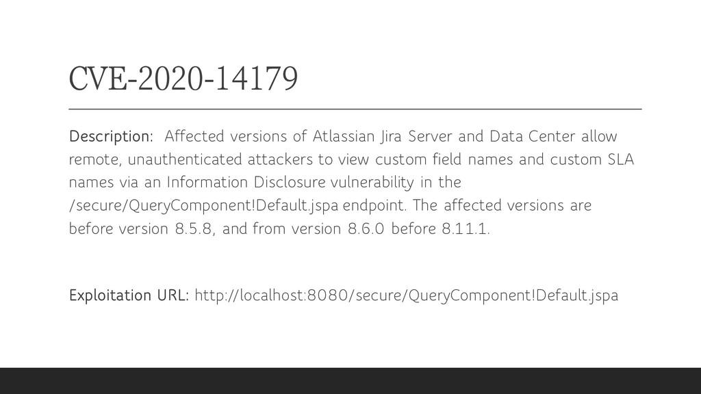 CVE-2020-14179 Description: Affected versions o...