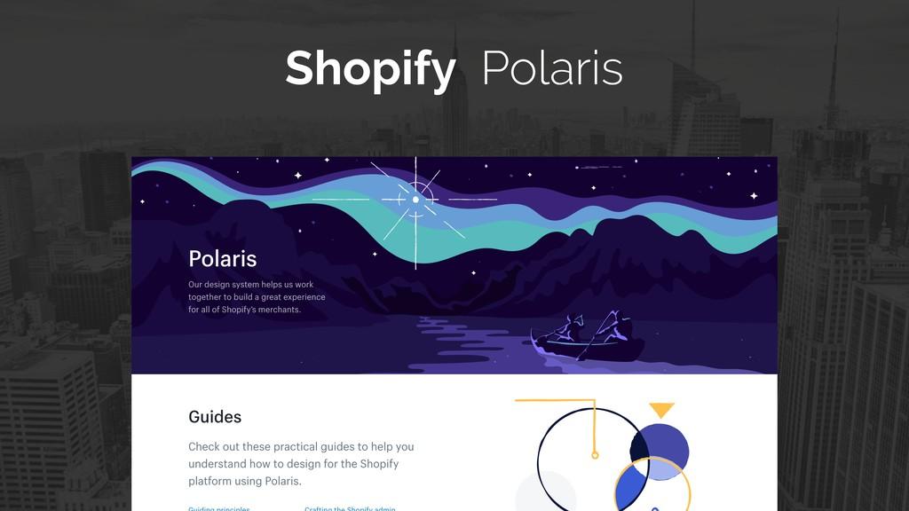 Shopify Polaris