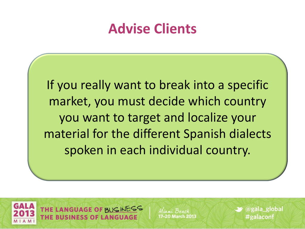Advise Clients If you really want to break into...