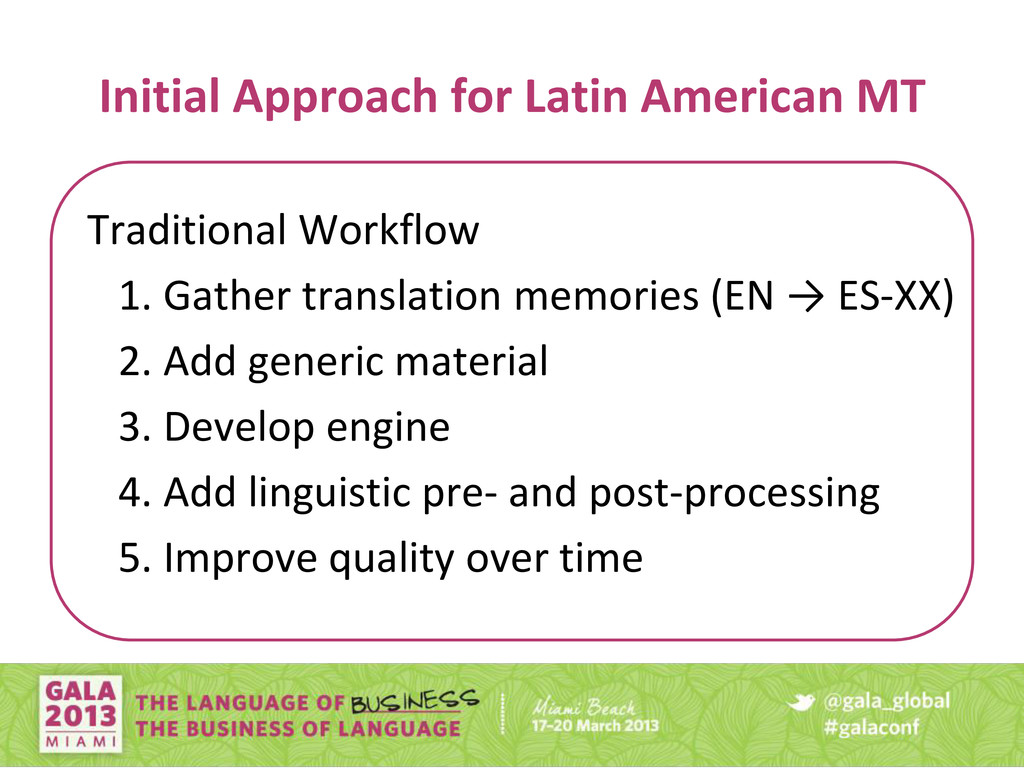 Initial Approach for Latin American MT Traditio...