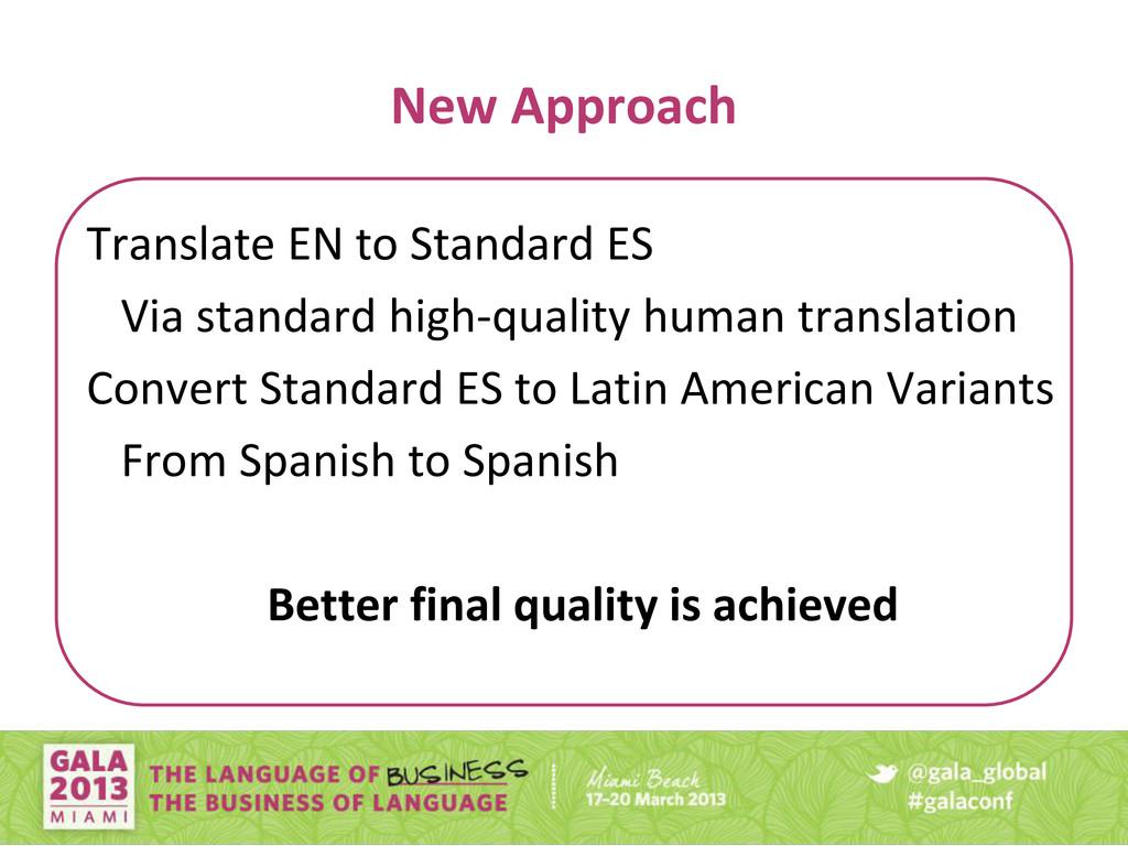 New Approach Translate EN to Standard ES Via st...