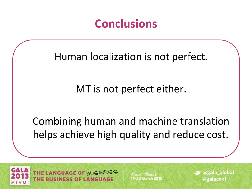 Conclusions Human localization is not perfect. ...