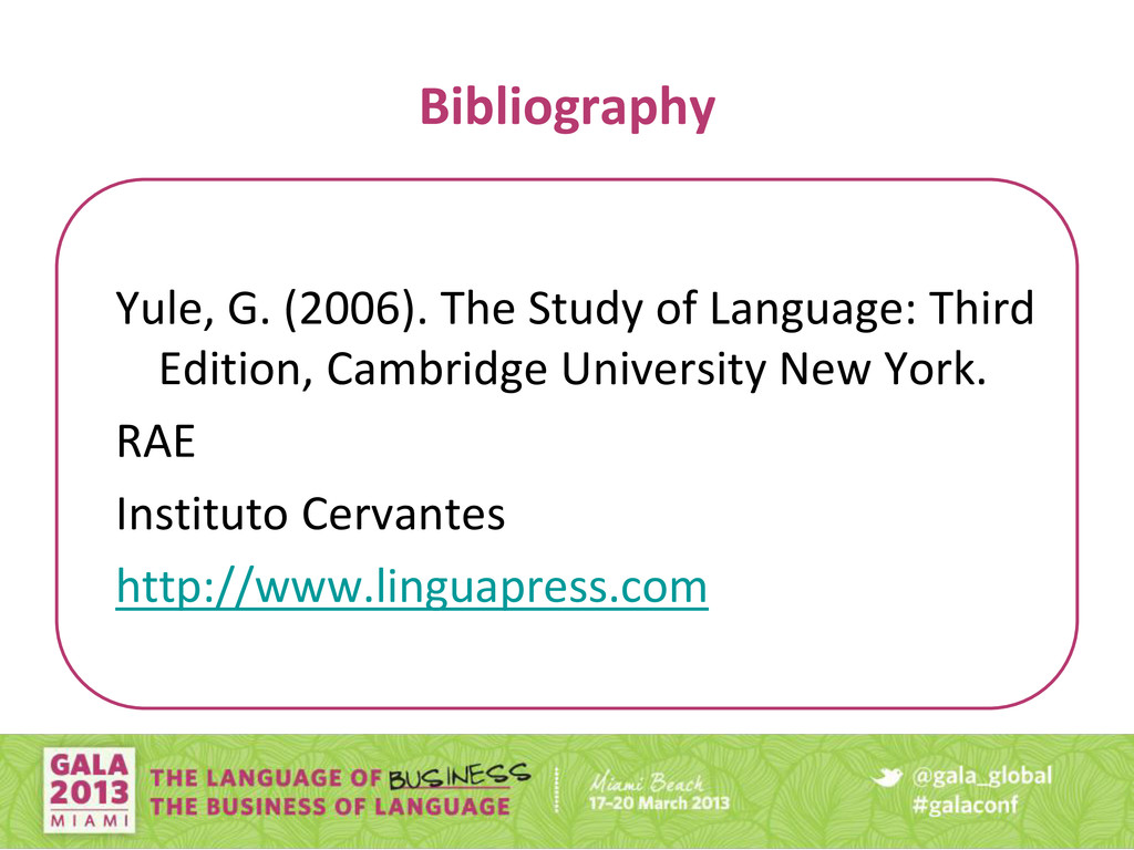 Bibliography Yule, G. (2006). The Study of Lang...