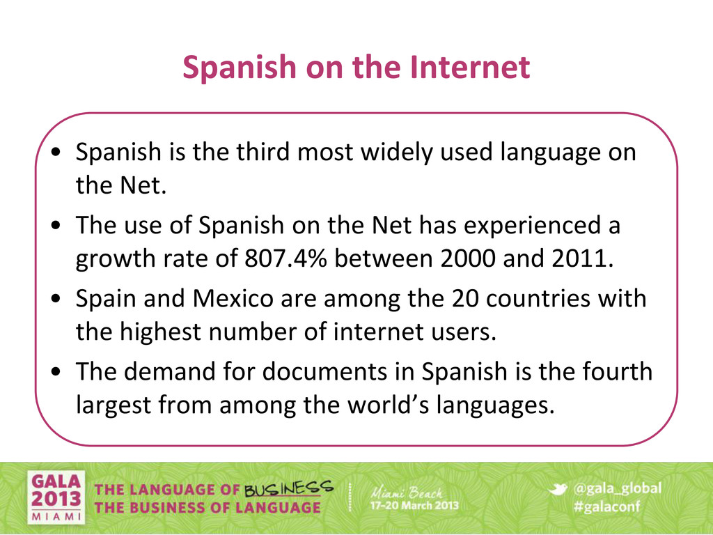 Spanish on the Internet • Spanish is the third ...