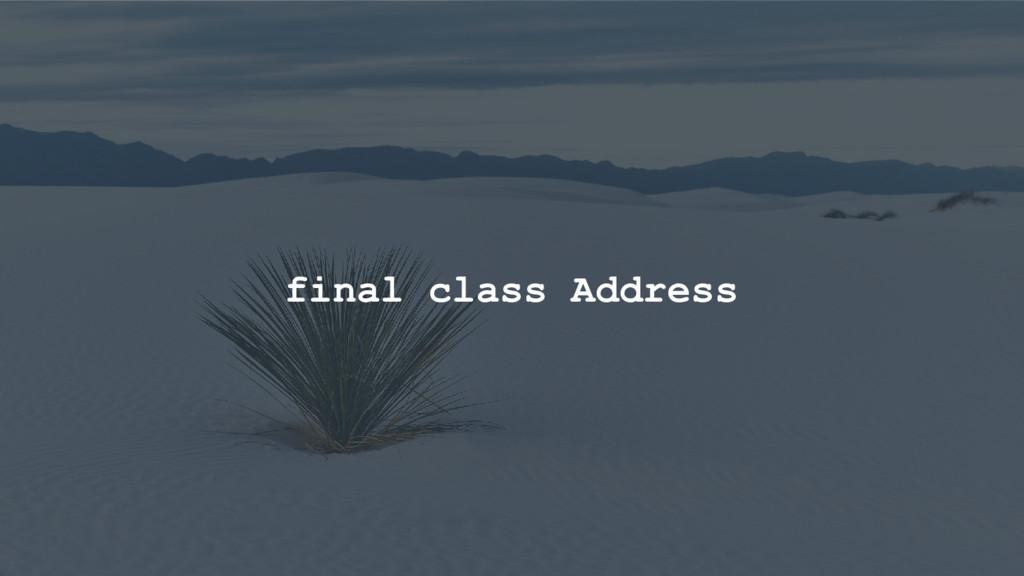 final class Address