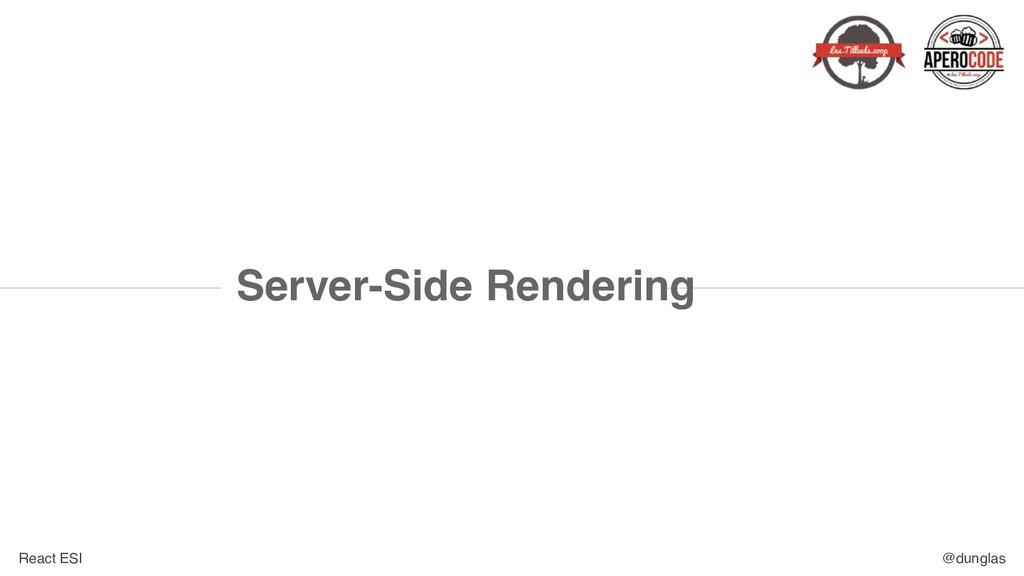 React ESI @dunglas Server-Side Rendering