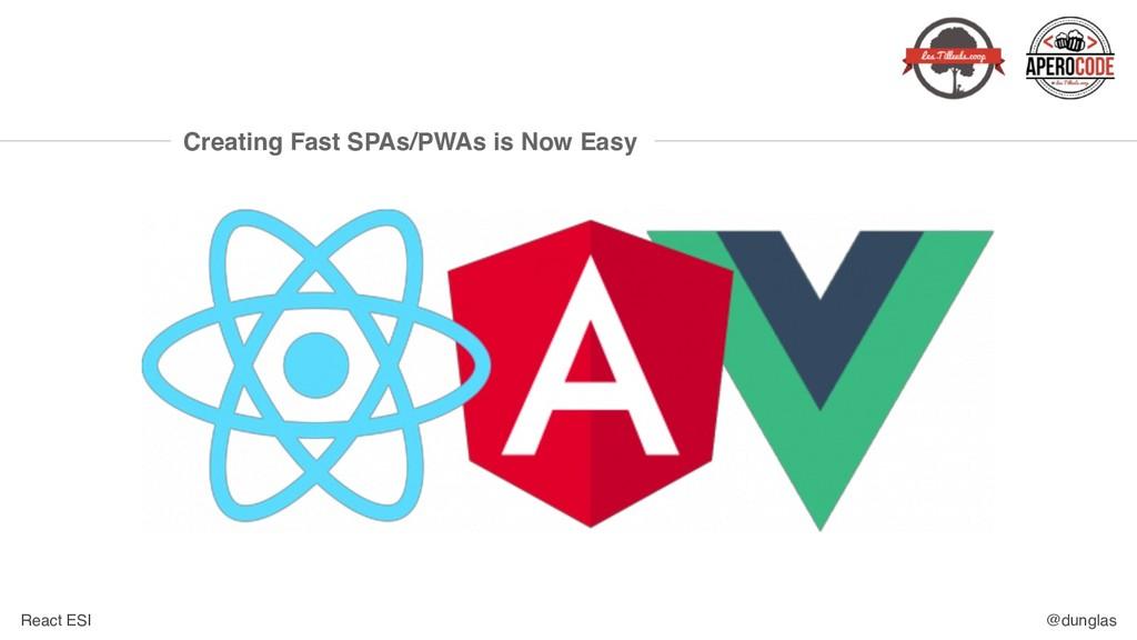 React ESI @dunglas Creating Fast SPAs/PWAs is N...