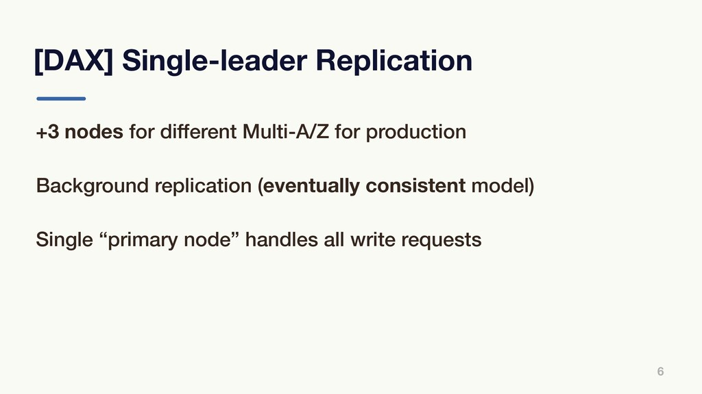 [DAX] Single-leader Replication 6 +3 nodes for ...