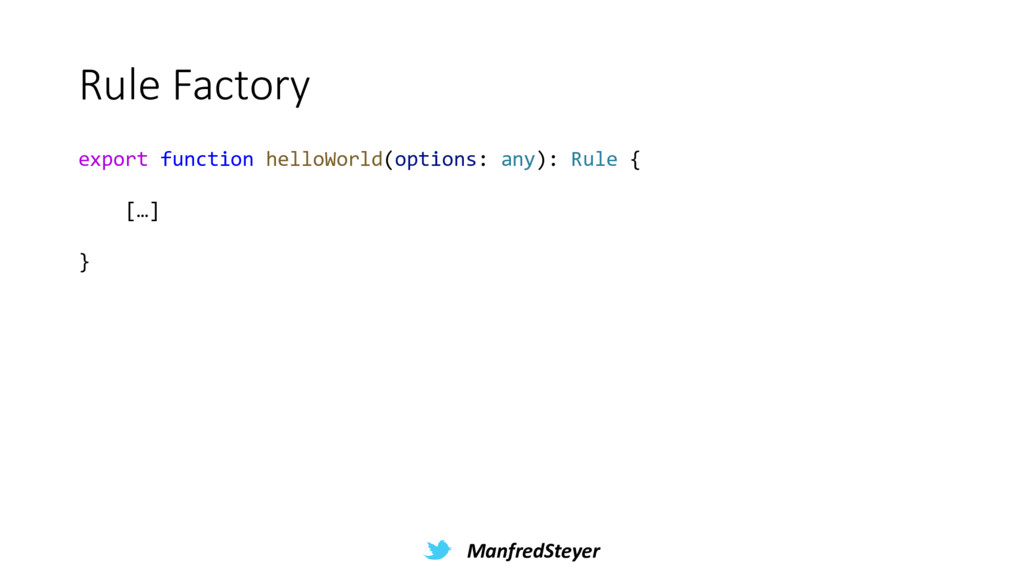 ManfredSteyer Rule Factory export function hell...