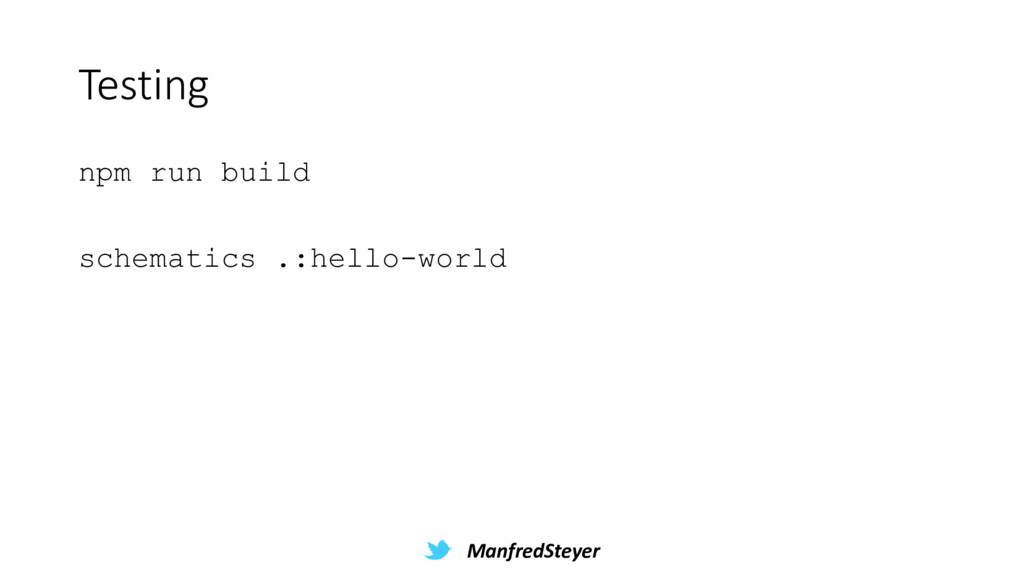 ManfredSteyer Testing npm run build schematics ...