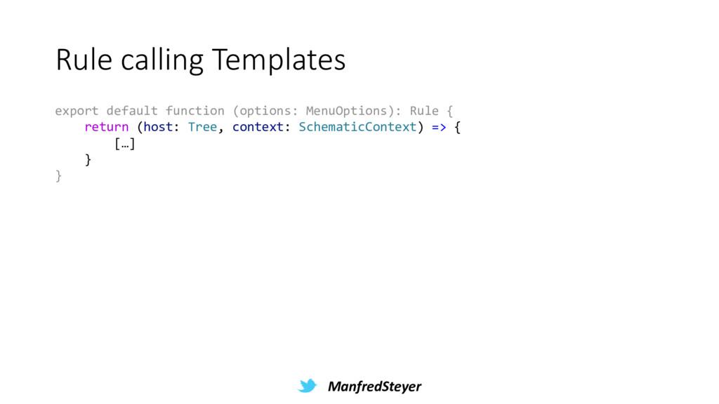 ManfredSteyer Rule calling Templates export def...