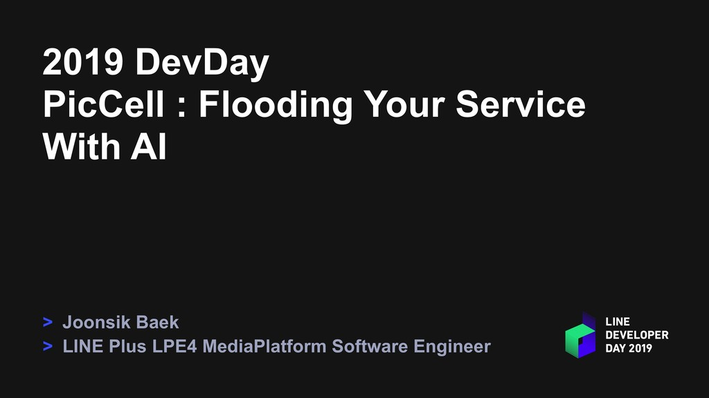 2019 DevDay PicCell : Flooding Your Service Wit...