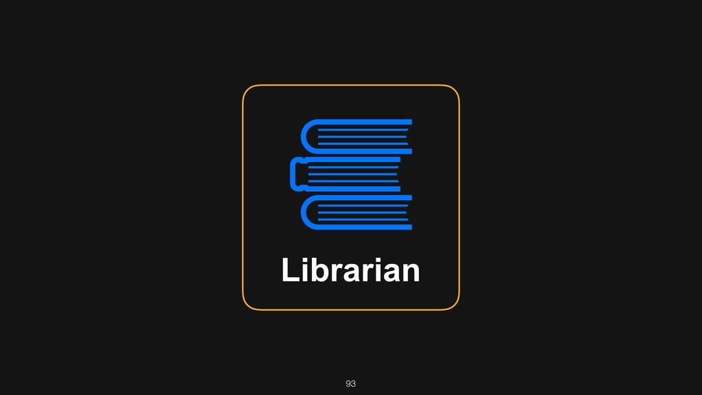 93 Librarian