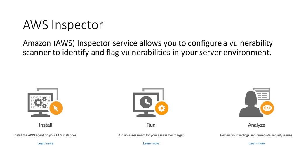 AWS Inspector Amazon (AWS) Inspector service al...