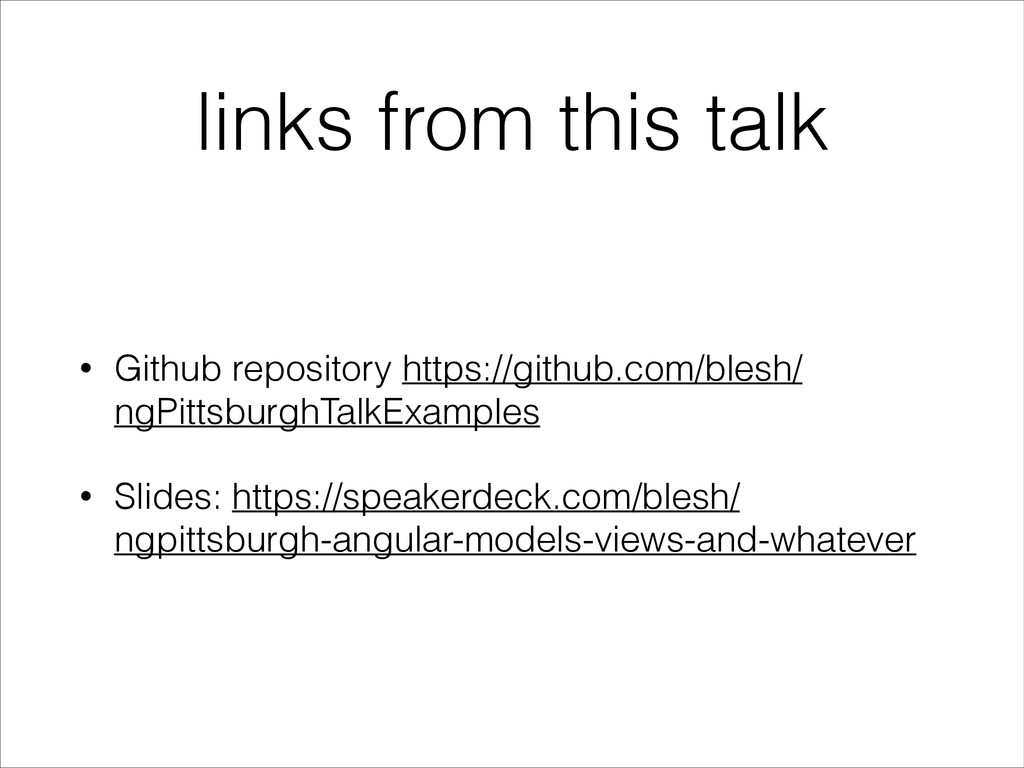 links from this talk • Github repository https:...