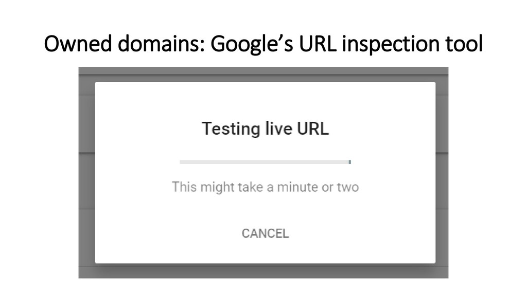Owned domains: Google's URL inspection tool
