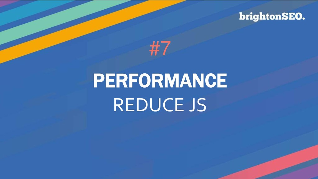 #7 PERFORMANCE REDUCE JS