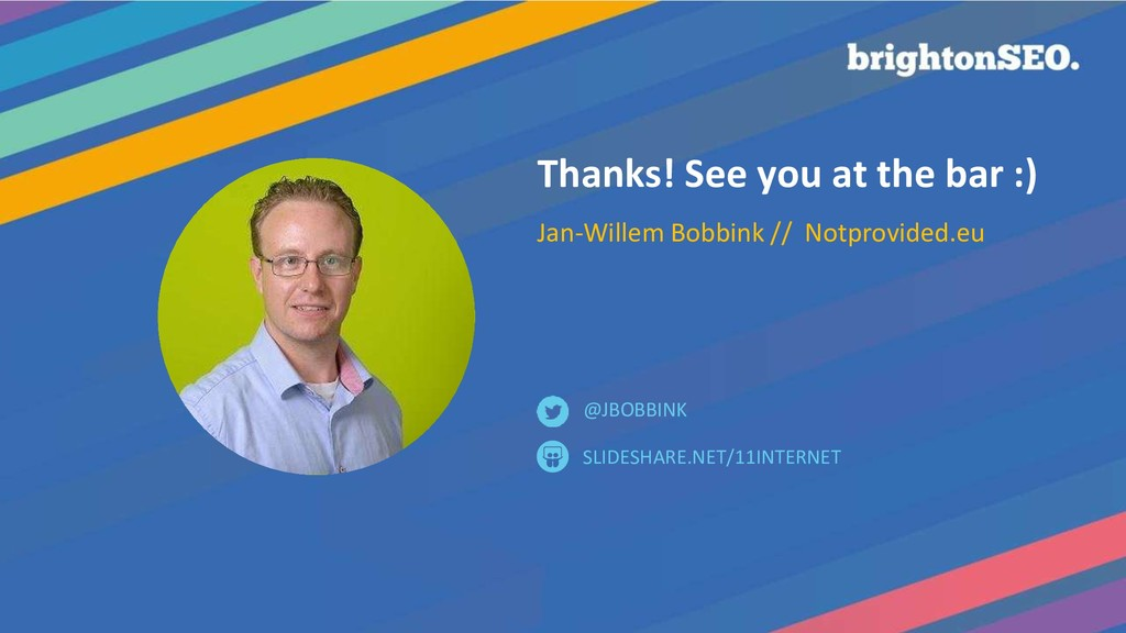 Thanks! See you at the bar :) Jan-Willem Bobbin...